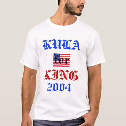 Kula for King 2004 T-Shirt