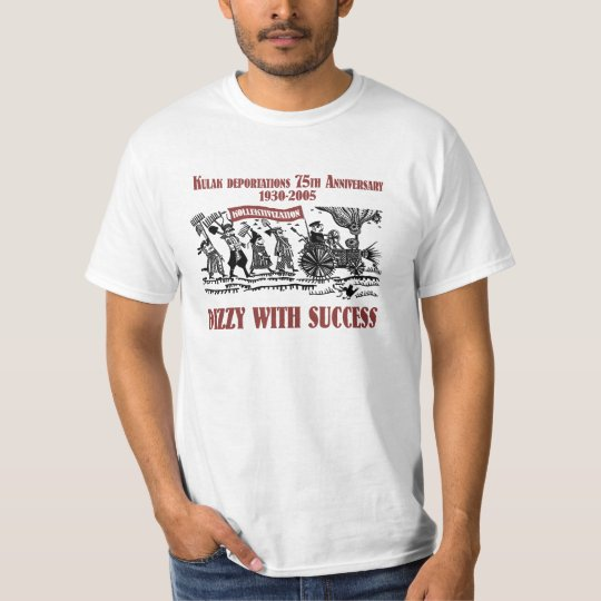 Kulak Deportations 75th Anniversary 1930-2005 T-Shirt