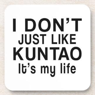 KUNTAO IS MY LIFE BEVERAGE COASTER