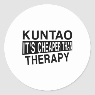 KUNTAO IT'S CHEAPER THAN THERAPY CLASSIC ROUND STICKER