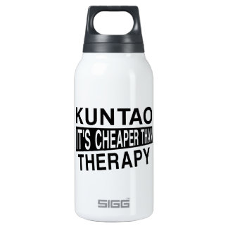 KUNTAO IT'S CHEAPER THAN THERAPY INSULATED WATER BOTTLE