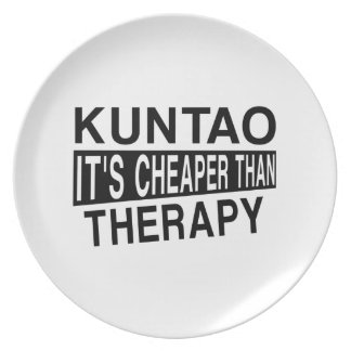 KUNTAO IT'S CHEAPER THAN THERAPY MELAMINE PLATE