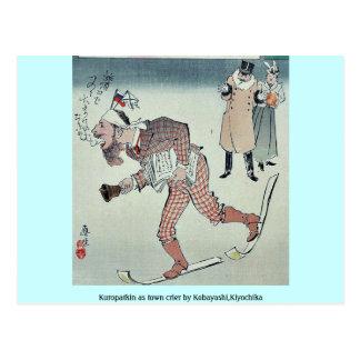 Kuropatkin como pregonero por Kobayashi, Kiyochika Tarjeta Postal