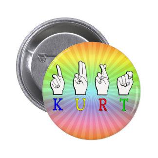 KURT FINGERSPELLED ASL NAME SIGN 2 INCH ROUND BUTTON