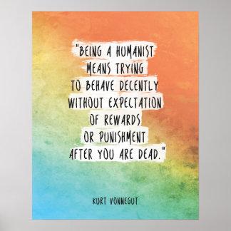 "Kurt Vonnegut Quote Print ""Being a humanist"" Motiv"