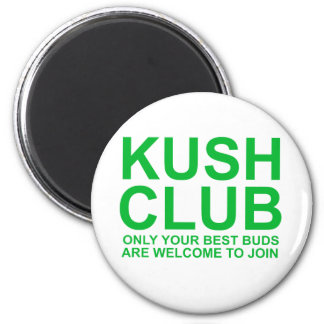 KushClub only your best buds are invited 2 Inch Round Magnet