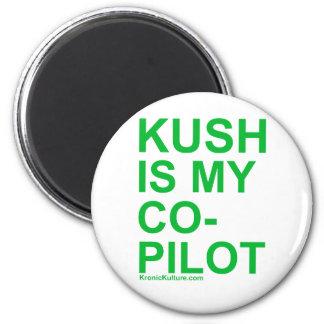 KushIsMyCoPilot 2 Inch Round Magnet