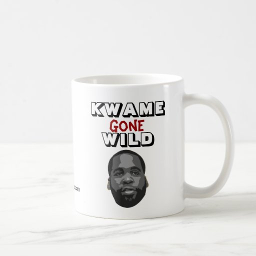 Kwame Gone Wild Classic White Coffee Mug