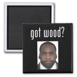 Kwame Kilpatrick:  Got Wood? 2 Inch Square Magnet