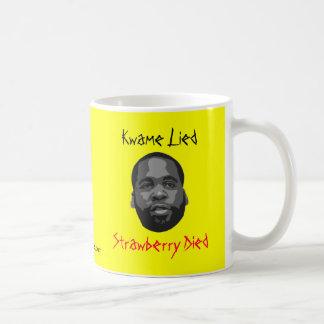 Kwame mintió, fresa murió taza