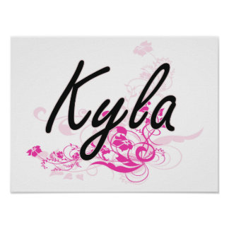 Kyla Artistic Name Design with Flowers Poster