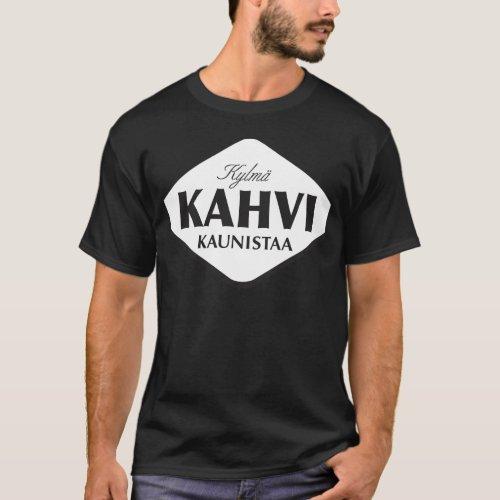 Kylm Kahvi Kaunistaa Dark T_shirt