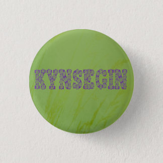 Kynsegin Pinback Button
