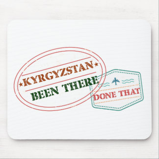 Kyrgyzstan Been There Done That Mouse Pad