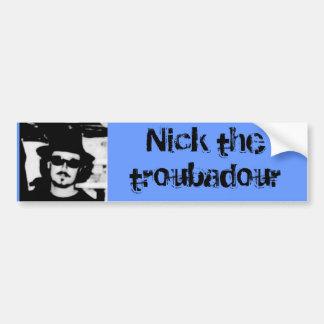l_1b20f50bc4494007a46dede958e4976f, Nick the tr... Car Bumper Sticker