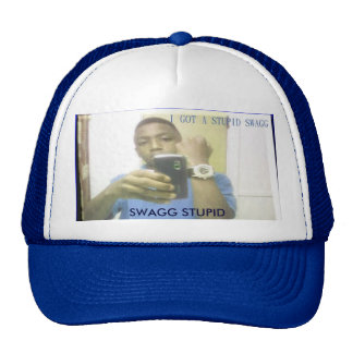 l_9a4acfd1e09b45999dead67efc90ee87, SWAGG STUPID Trucker Hat