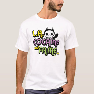 l.a. and fame T-Shirt