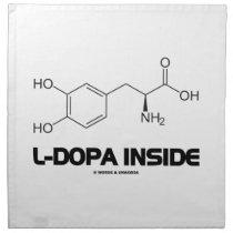 L-Dopa Inside (Levodopa Chemical Molecule) Cloth Napkin