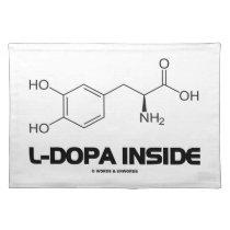 L-Dopa Inside (Levodopa Chemical Molecule) Placemat