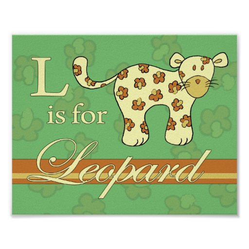 L is for Leopard (girl) Poster