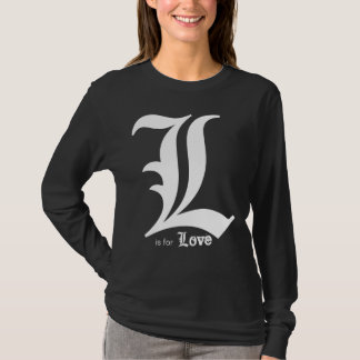 L is for Love. T-Shirt