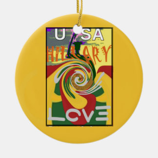 l Love Hillary USA President Stronger Together red Ceramic Ornament