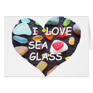 l LOVE SEA GLASS Greeting Card