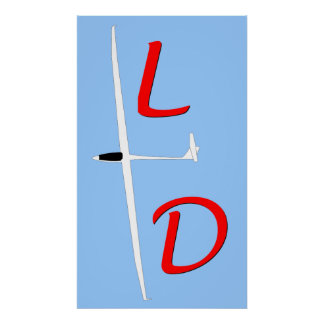 L over D Soaring Gliding Poster