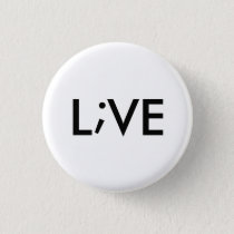 L;VE PINBACK BUTTON