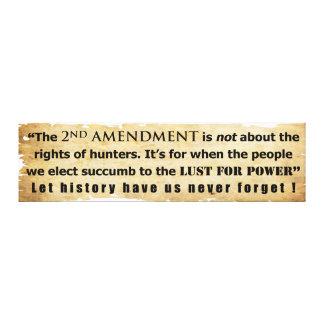 La 2da enmienda no está sobre las derechas del caz lona estirada galerías