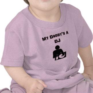La A DJ de mi papá Camisetas