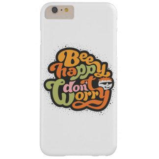 La abeja feliz, no se preocupa funda barely there iPhone 6 plus