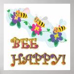 la abeja sea feliz que tres lindos manosean abejas poster