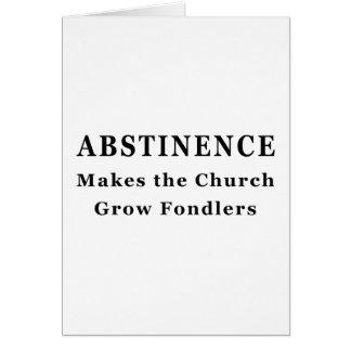 La abstinencia hace Fondlers Tarjetón