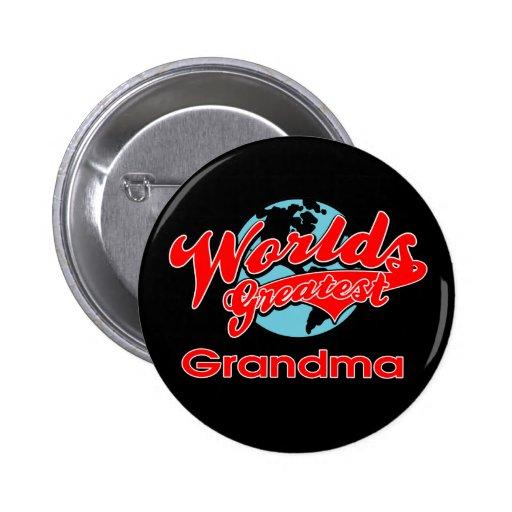 La abuela más grande del mundo pin redondo 5 cm