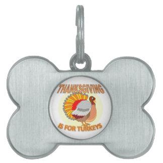 La acción de gracias está para los pavos placas mascota
