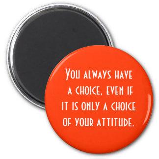 la actitud es bien escogida imán redondo 5 cm
