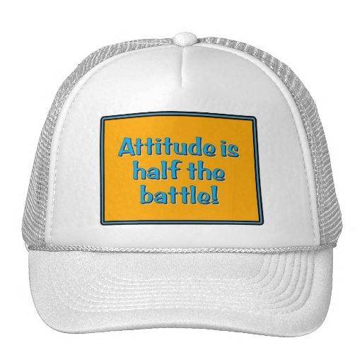 ¡La actitud es mitad de la batalla! Gorras De Camionero