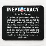 La administración de Obama Ineptocracy Mousepad