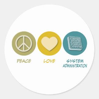 La administración del sistema del amor de la paz etiquetas redondas