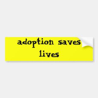 la adopción ahorra vidas pegatina para auto