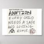La adopción cada niño necesita un hogar seguro y c posters