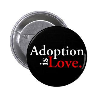 La adopción es amor pin redondo 5 cm