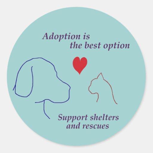 La adopción es la mejor opción pegatina redonda
