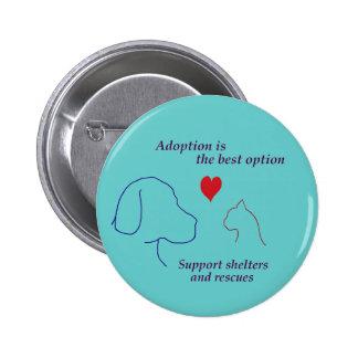 La adopción es la mejor opción pin redondo de 2 pulgadas