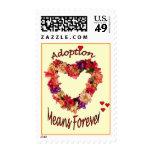 La adopción significa para siempre sellos