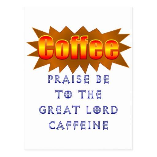 La alabanza del café sea tarjetas postales