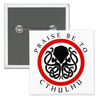 La alabanza esté a Cthulhu Pin