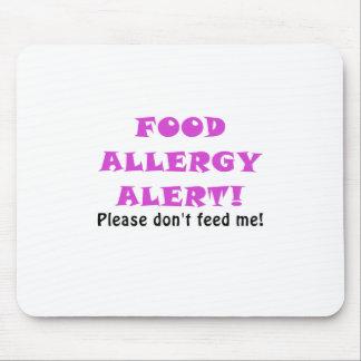 La alarma de la alergia alimentaria no me alimenta alfombrilla de raton