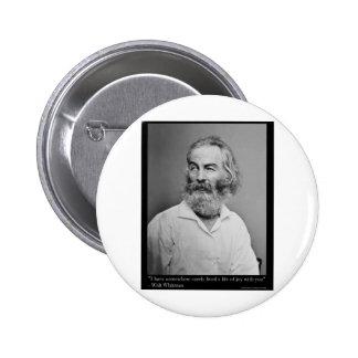 La alegría de Walt Whitman con usted ama las camis Pin Redondo De 2 Pulgadas